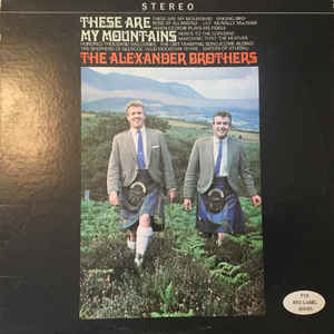 alexander brothers these are my mountains